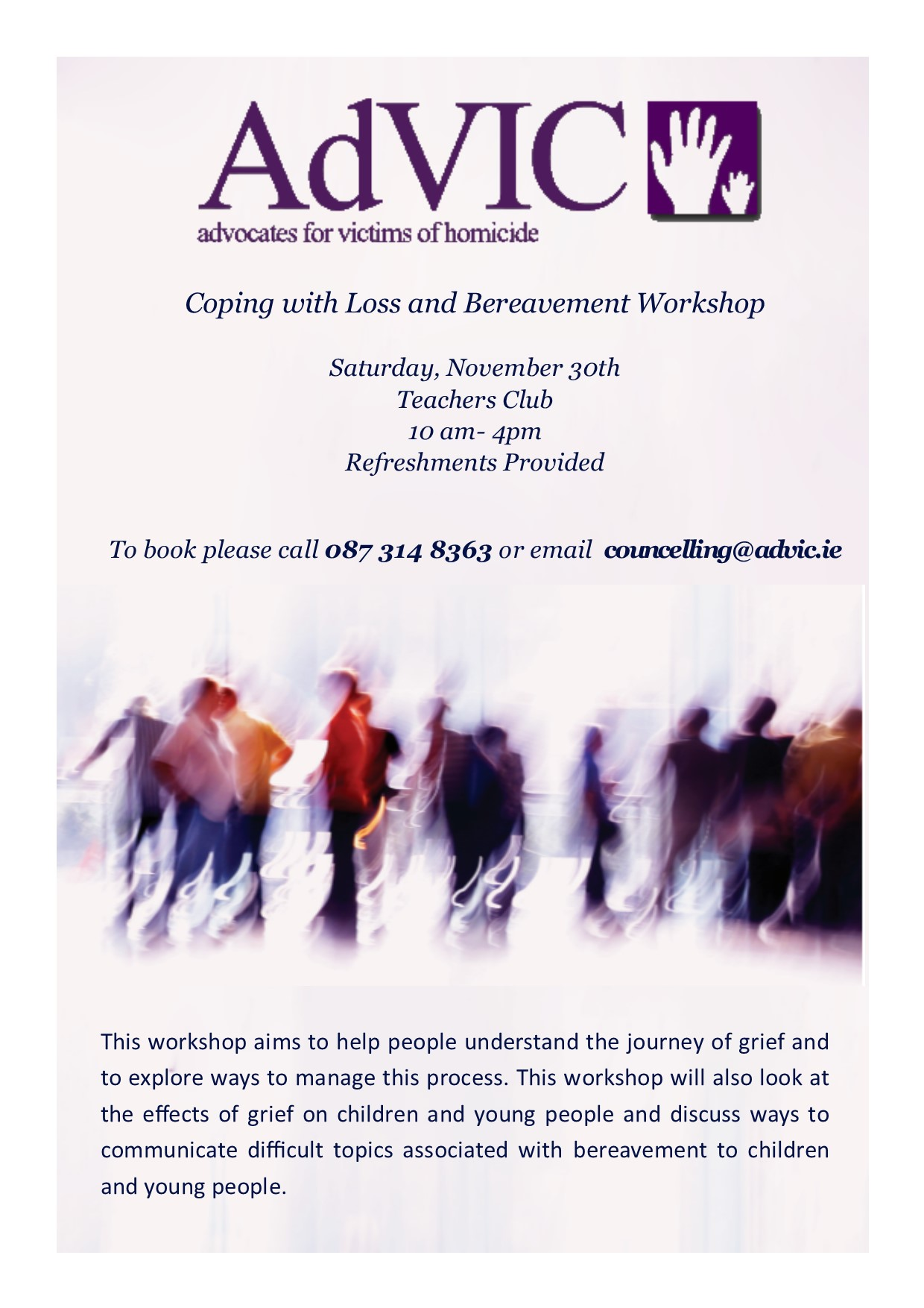 Coping With Loss & Bereavement Workshop – 10am to 4pm, Sat Nov 30th, Teachers Club
